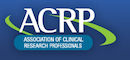 Association of Clinical Research Professionals ACRP